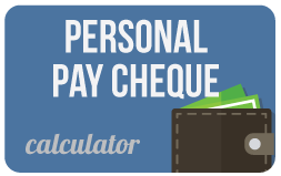 Personal Pay Cheque calculator